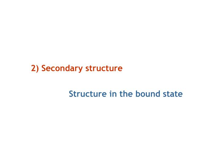 2) Secondary structure