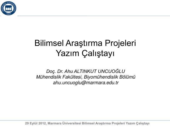 Bilimsel Araştırma Projeleri Yazım Çalıştayı
