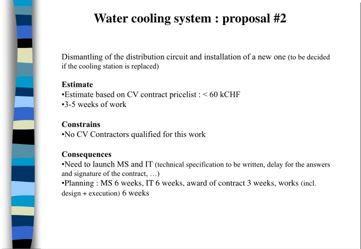 Water cooling system : proposal #2