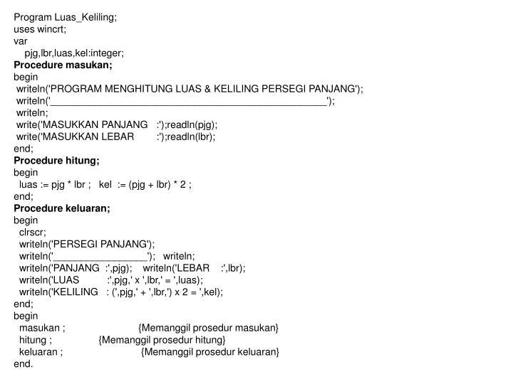 Program Luas_Keliling;