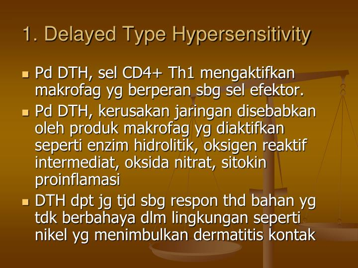 1. Delayed Type Hypersensitivity