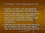 1 delayed type hypersensitivity