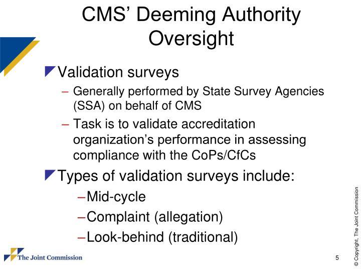 CMS' Deeming Authority Oversight