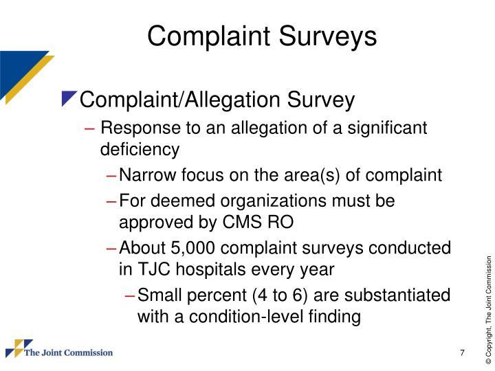 Complaint Surveys