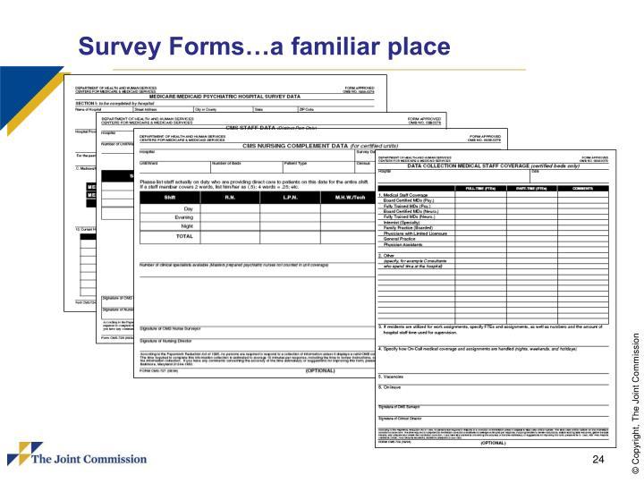 Survey Forms…a familiar place