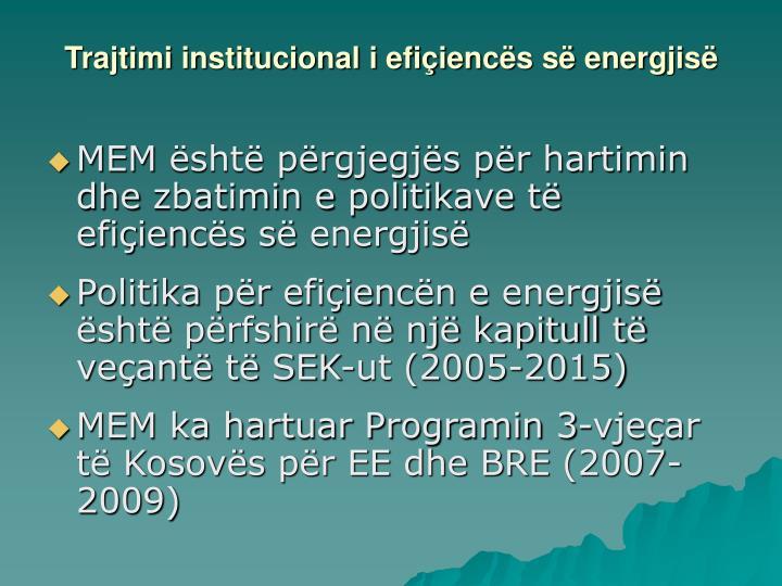 Trajtimi institucional i efiçiencës së energjisë