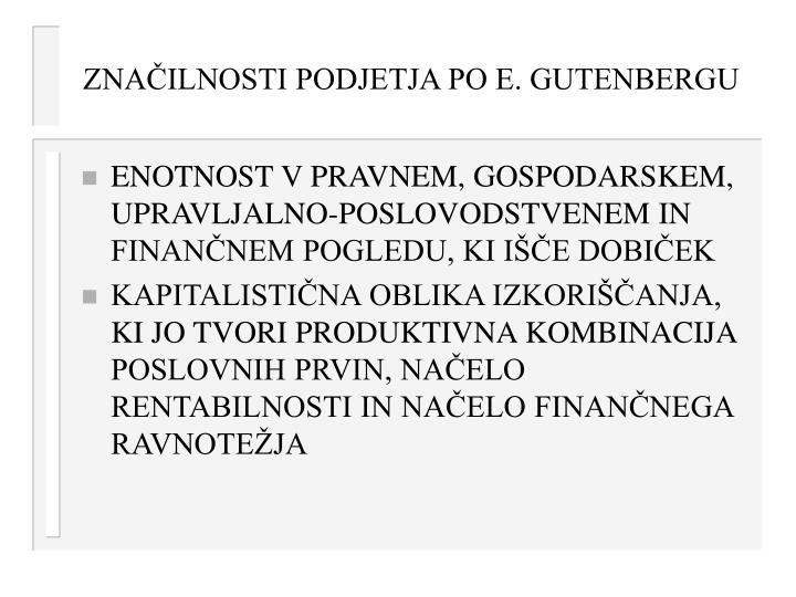 ZNAČILNOSTI PODJETJA PO E. GUTENBERGU