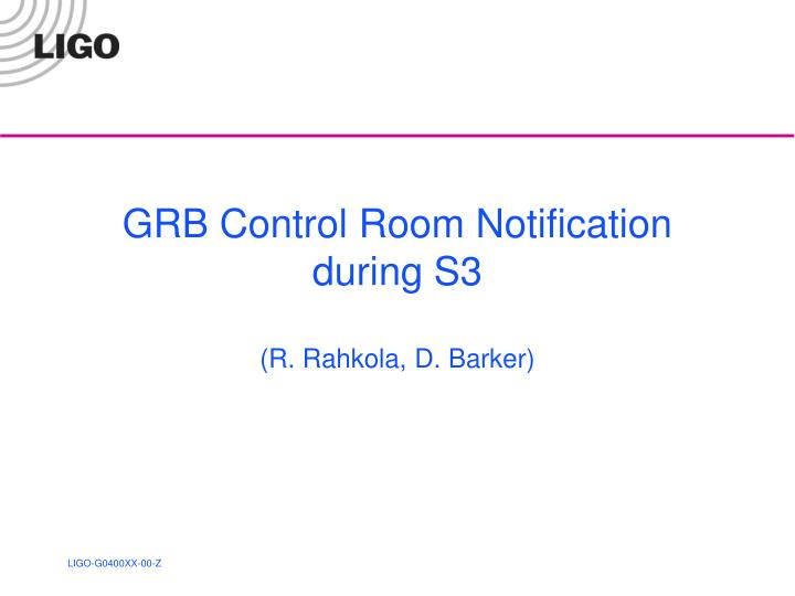 GRB Control Room Notification