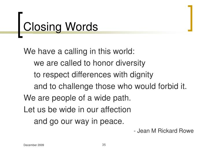 Closing Words