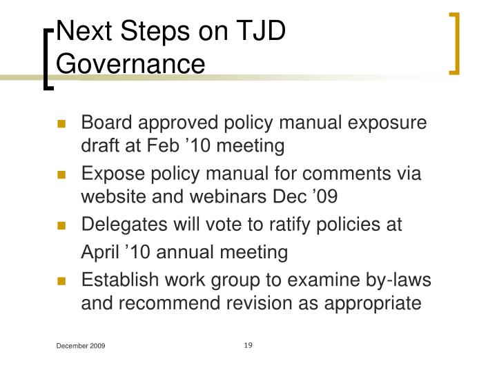 Next Steps on TJD Governance
