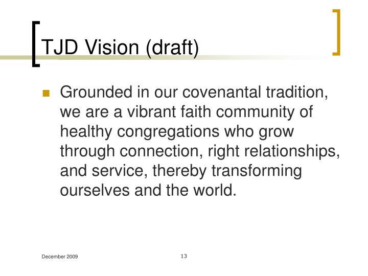 TJD Vision (draft)