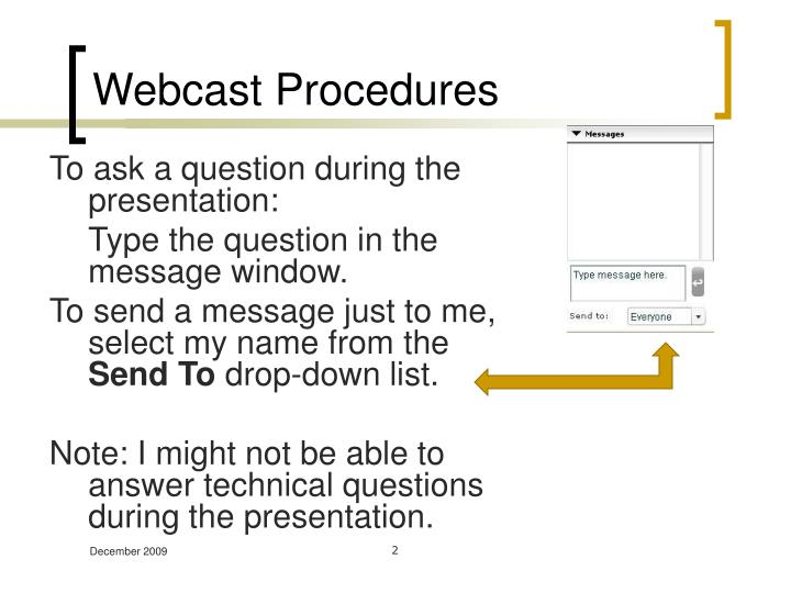Webcast procedures