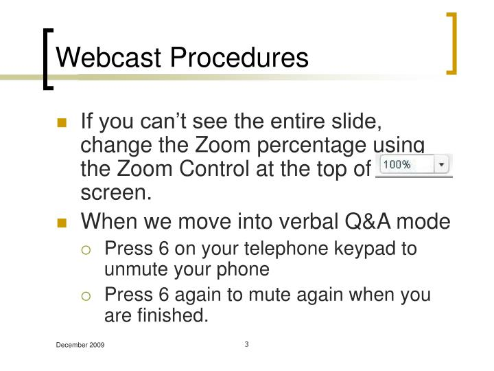 Webcast procedures1