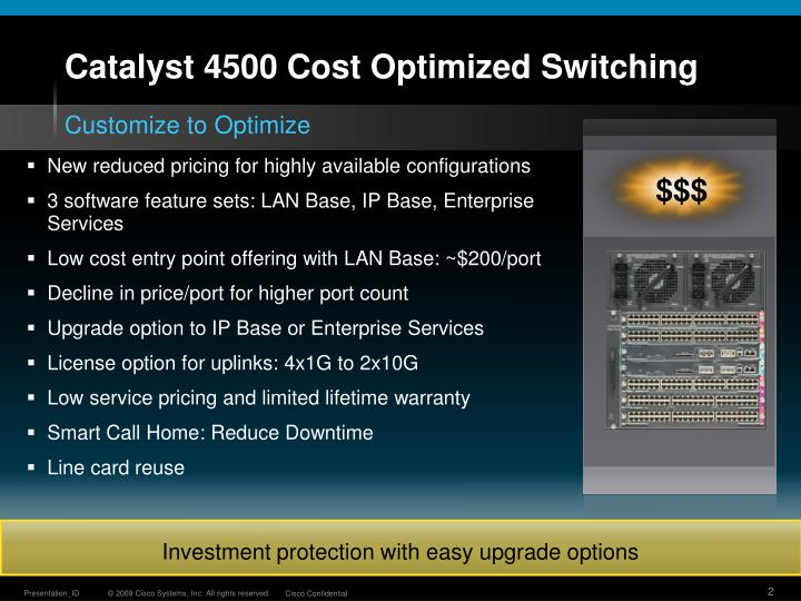 Catalyst 4500 cost optimized switching
