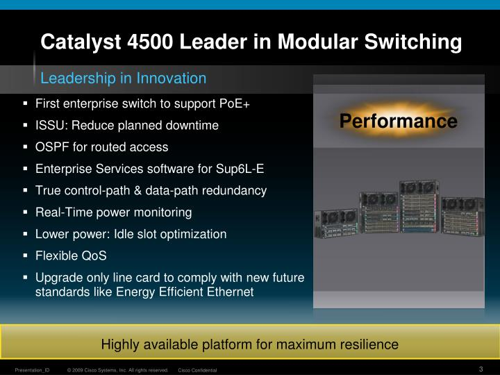 Catalyst 4500 leader in modular switching