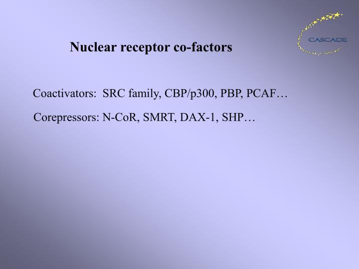Nuclear receptor co-factors