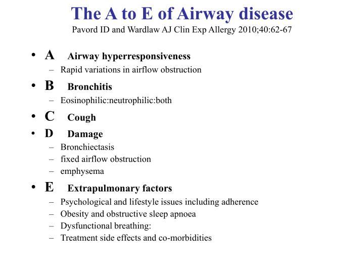 The A to E of Airway disease