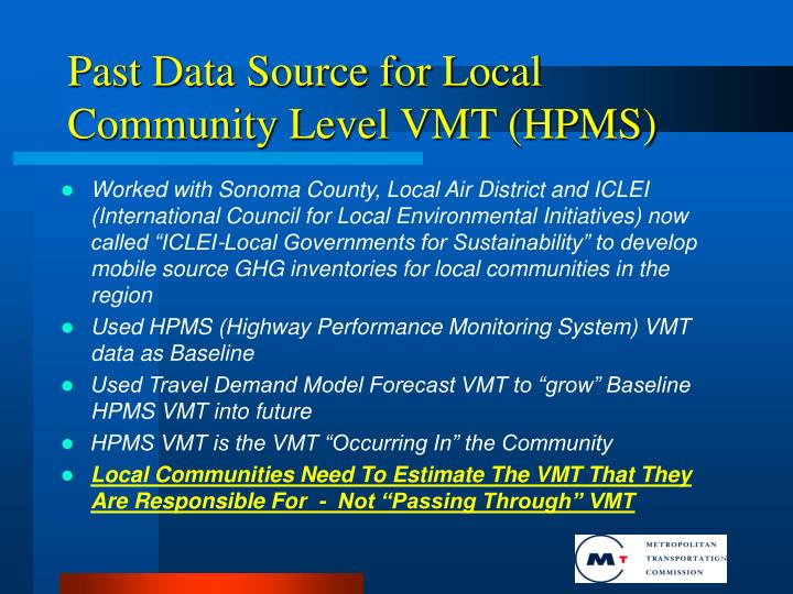 Past Data Source for Local Community Level VMT (HPMS)
