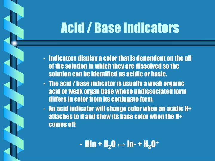 Acid / Base Indicators