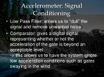 accelerometer signal conditioning