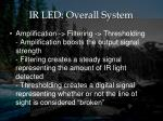 ir led overall system