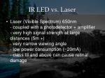 ir led vs laser