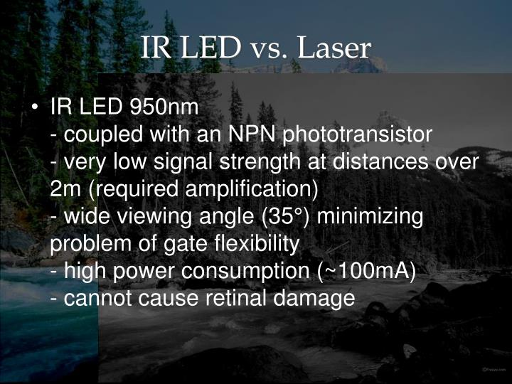 IR LED vs. Laser
