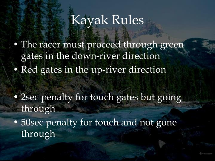 Kayak Rules