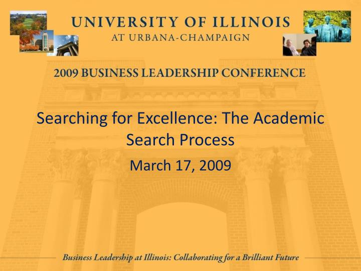 Searching for excellence the academic search process