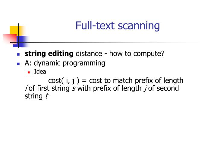 Full-text scanning