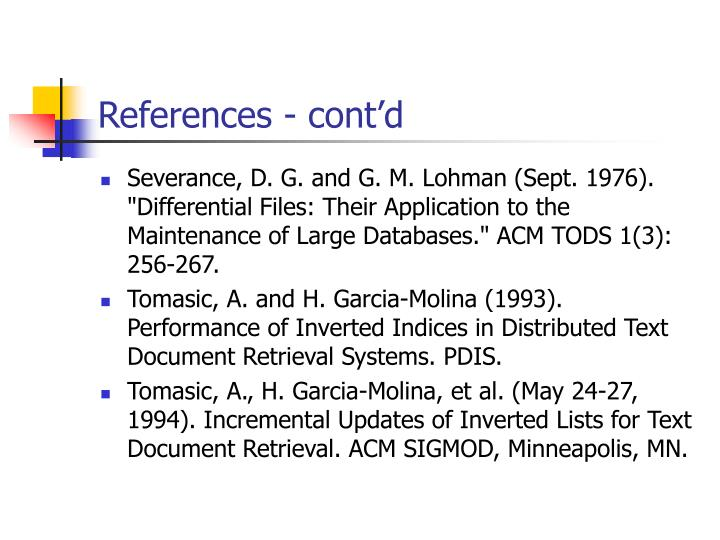 "Severance, D. G. and G. M. Lohman (Sept. 1976). ""Differential Files: Their Application to the Maintenance of Large Databases."" ACM TODS 1(3): 256-267."