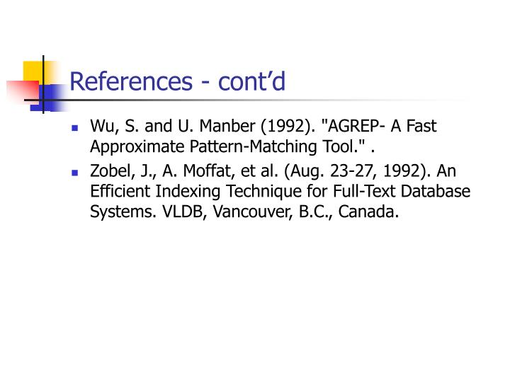 "Wu, S. and U. Manber (1992). ""AGREP- A Fast Approximate Pattern-Matching Tool."" ."