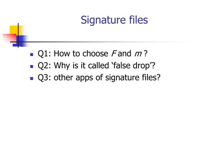 Signature files