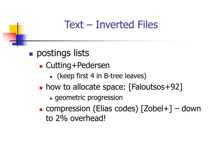 Text – Inverted Files