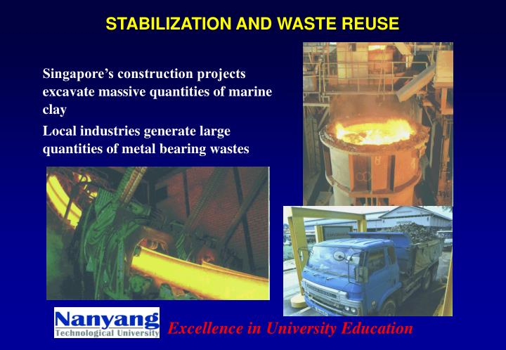 STABILIZATION AND WASTE REUSE