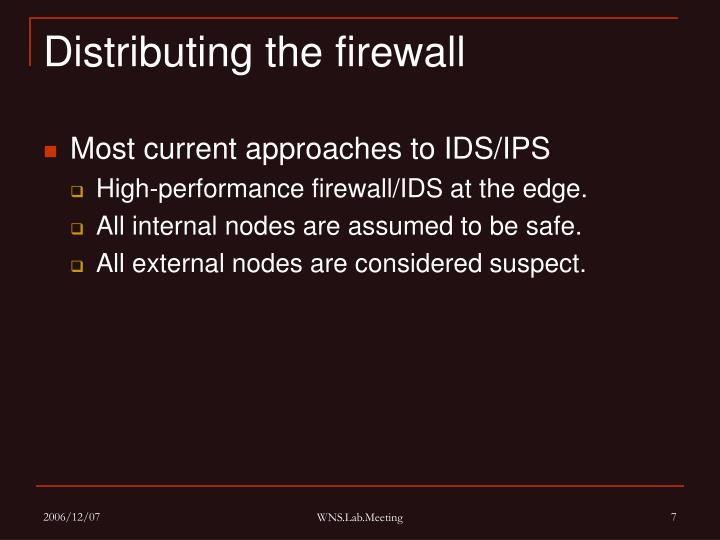 Distributing the firewall