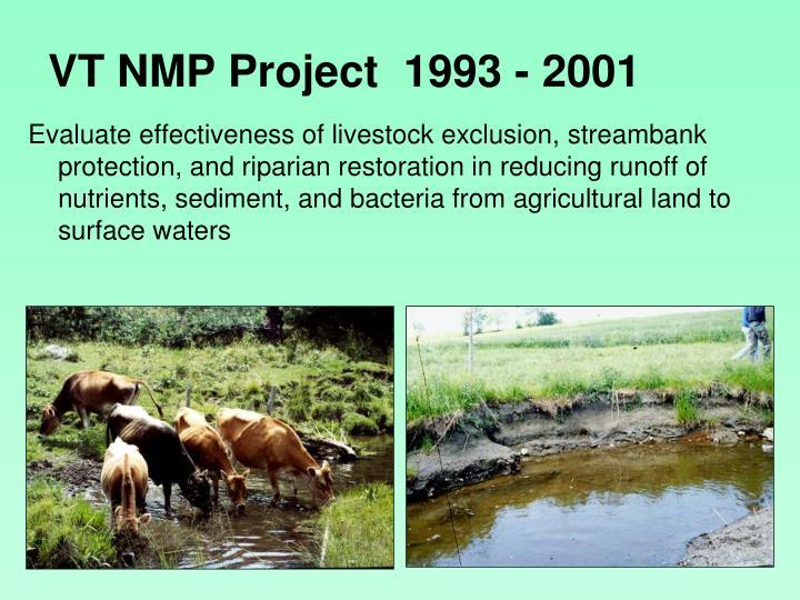 VT NMP Project  1993 - 2001
