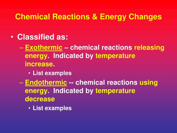 Chemical Reactions & Energy Changes
