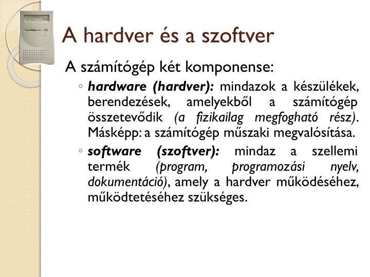 A hardver és a szoftver