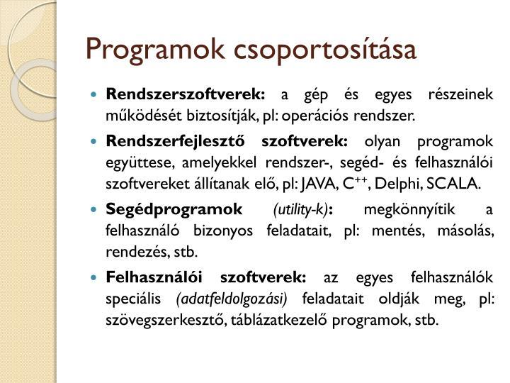 Programok csoportosítása