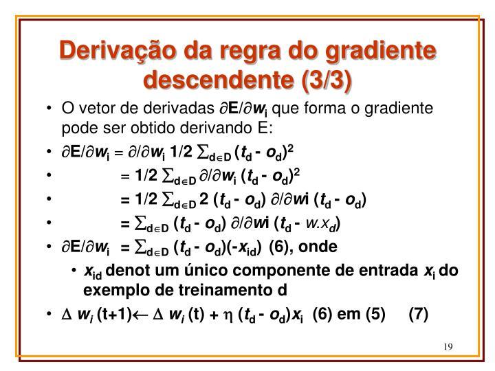 Derivação da regra do gradiente descendente (3/3)