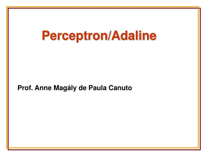 Perceptron/Adaline