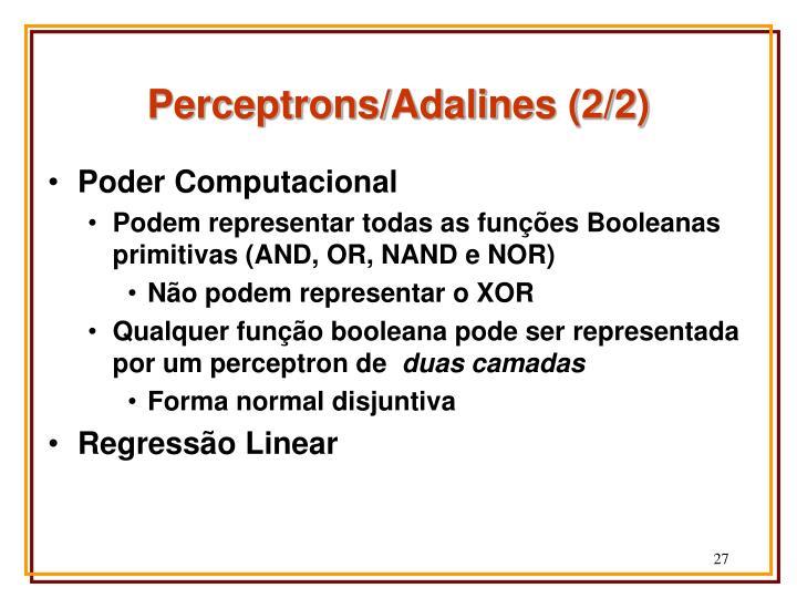 Perceptrons/Adalines (2/2)