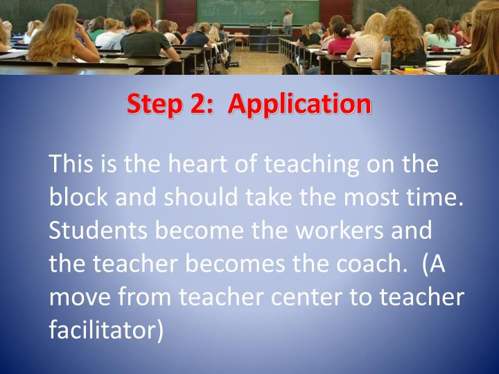 Step 2:  Application