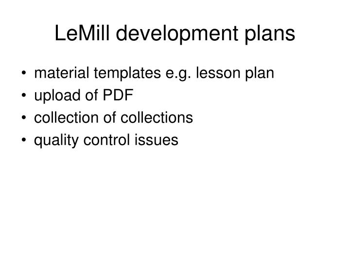 LeMill development plans