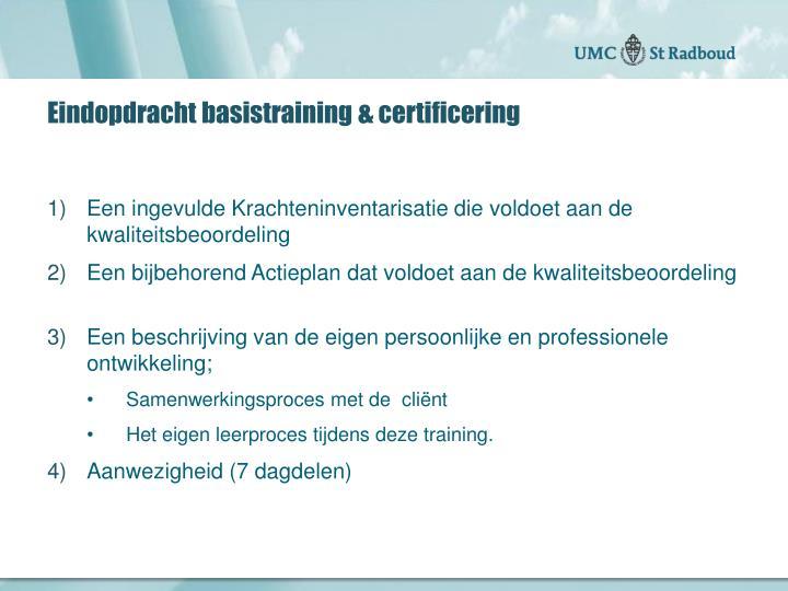 Eindopdracht basistraining & certificering