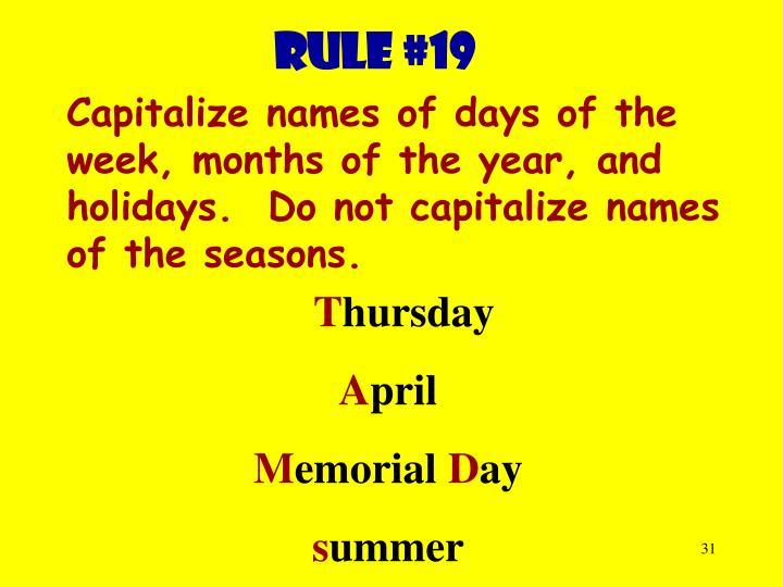 Rule #19