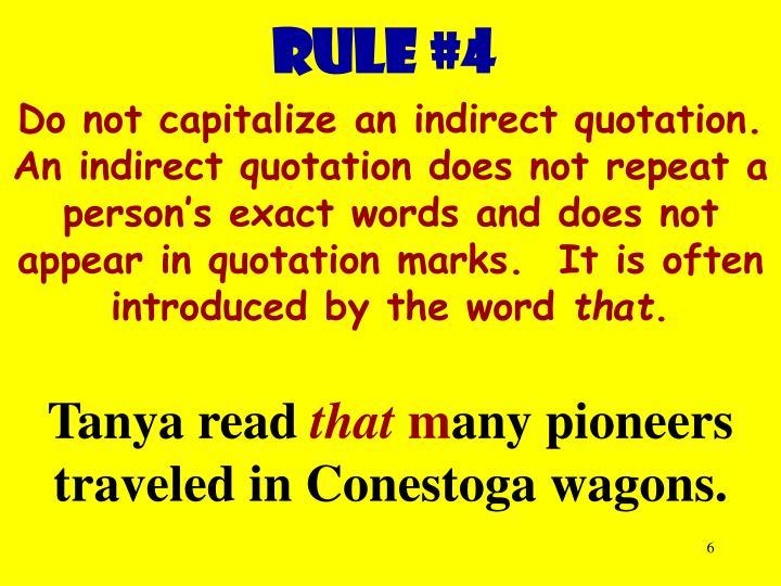 RULE #4