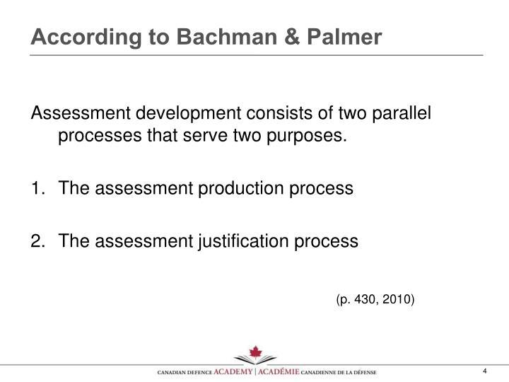 According to Bachman & Palmer