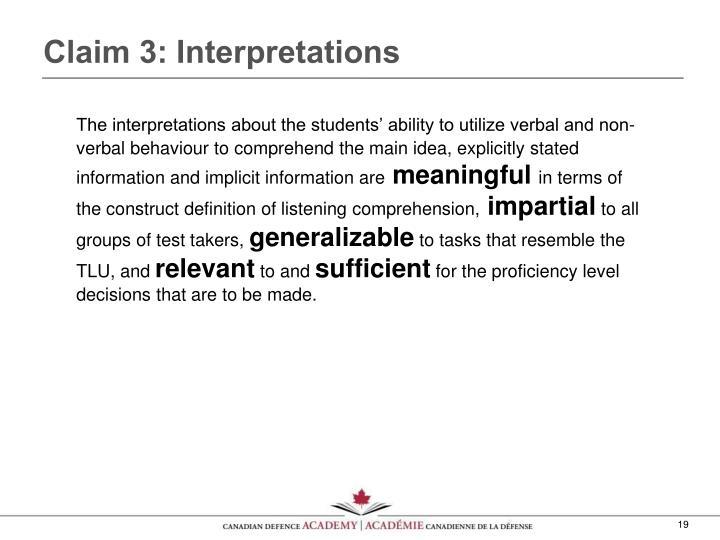 Claim 3: Interpretations
